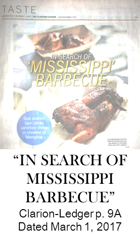 photo of Clarion-Ledger page 9A TASTE dated March 1, 2017 article In Search Of Mississippi Barbecue